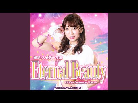 里歩 入場テーマ曲 Eternal Beauty