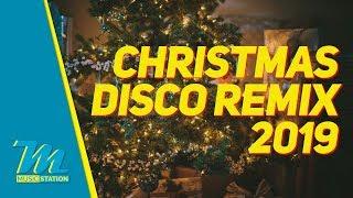 Christmas Disco Remix 2019