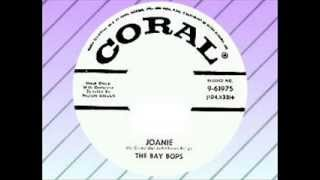 The Bay Bops - Joanie (CORAL)
