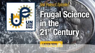 The Uncommon Engineer: Frugal Science with Saad Bhamla