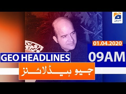 Geo Headlines 09 AM | 1st April 2020