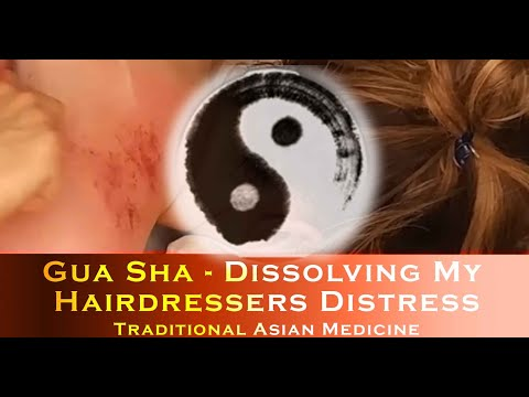 Gua Sha - Dissolving My Hairdresser's Distress