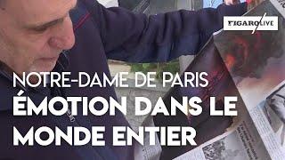Les chrétiens du monde entier expriment leur émotion après l'incendie de Notre-Dame de Paris