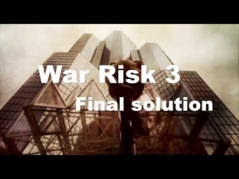 war risk 3 - Final solution