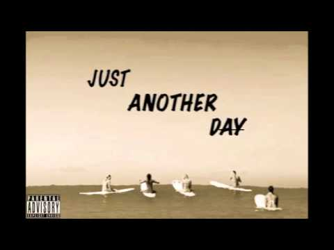 OJI MAUI- Just Another Day feat. Ray Banks [Prod. Rellim]