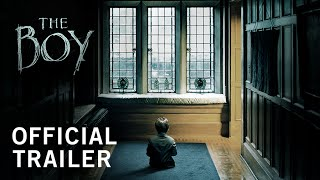 The Boy | Official Trailer | STX Entertainment