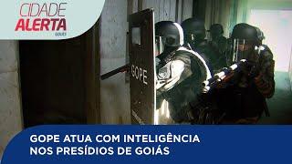 GOPE ATUA COM INTELIGÊNCIA NOS PRESÍDIOS DE GOIÁS
