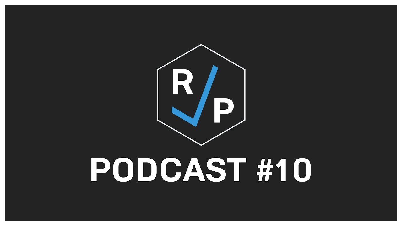 RCP Podcast #10