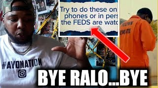 """Ralo got BAMMED by his """"RIDE or DIE"""" and Gives FEDS New Leads on Plug's IDENTITY!!