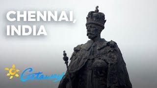 Chennai, India | Getaway 2019