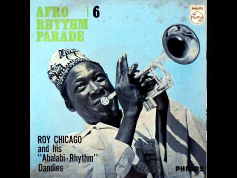 Roy Chicago & his Abalabi Rhythm Dandies - Abi mama
