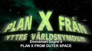 Plan X from Outer Space - The Cloned Threat -  Part 1 (English version)