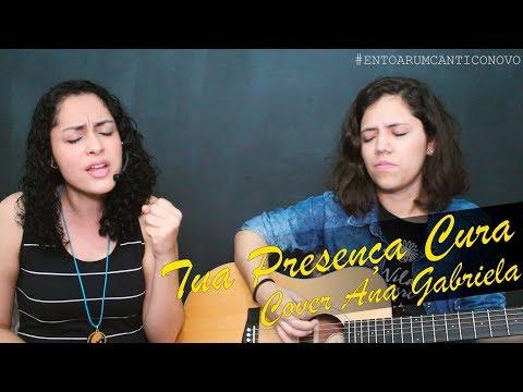 INGRID LIMA// TUA PRESENÇA CURA ( Cover Ana Gabriela ) // ENTOAR UM CÂNTICO NOVO