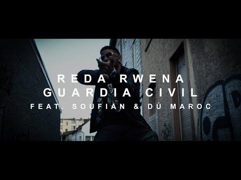 Reda Rwena - GUARDIA CIVIL feat. Soufian & Dú Maroc (prod. von PzY)  [Official Video]