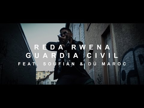 Reda Rwena - GUARDIA CIVIL feat. Soufian & Dú Maroc (prod. von PzY)  [Official Video]