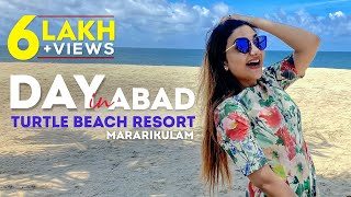 Day in Abad - Turtle Beach Resort Mararikulam | Rimi Tomy Official