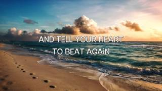 Tell Your Heart To Beat Again - Danny Gokey - with Lyrics (HD)