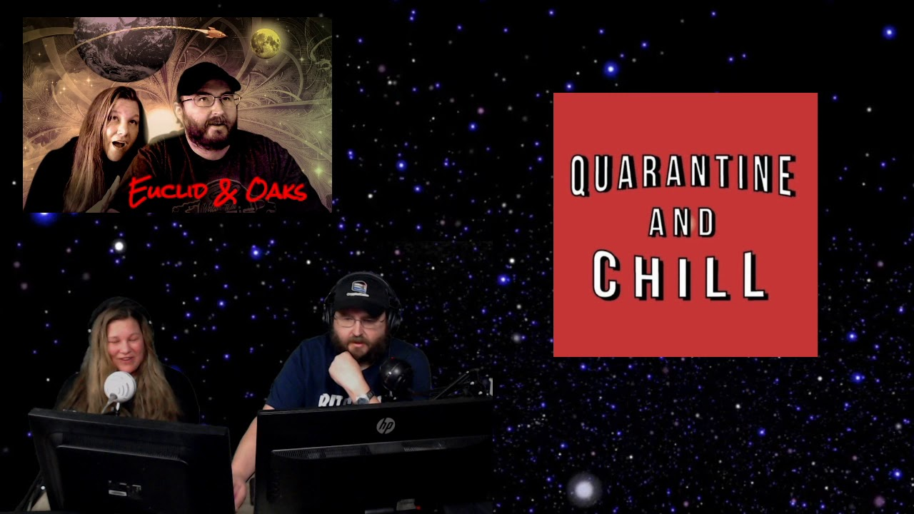 Euclid & Oaks - Quarantine and Chill - 3/19/20