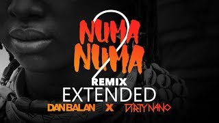 Dirty Nano Vs. Dan Balan - Numa Numa 2 REMIX EXTENDED (feat. Marley Waters)