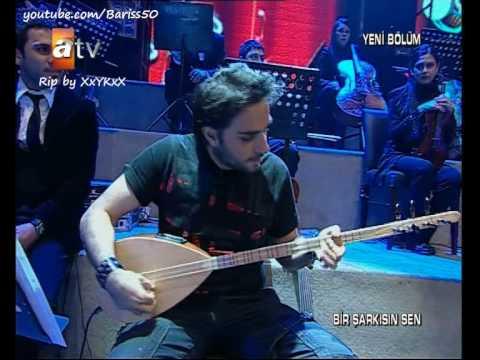 Ismail YK - Baglama Show (Bir Sarkisin Sen)