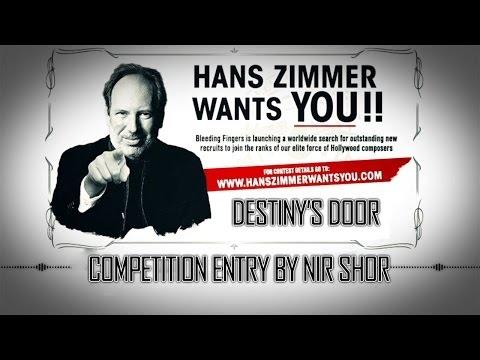 Nir Shor - Destiny's Door (Bleeding Fingers Contest - Hans Zimmer Wants You)
