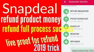 Snapdeal product refund and money    how to cancel a refund    success refund money proof screenshot 4