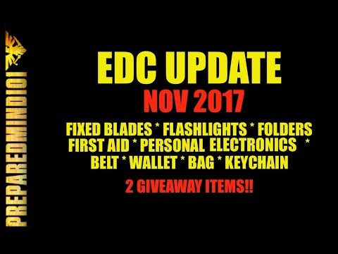 Nov 2017 Every Day Carry Items Update + 2 GAW Items  - Preparedmind101