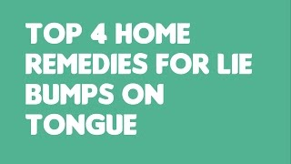 Top 4 Home Remedies for Lie Bump