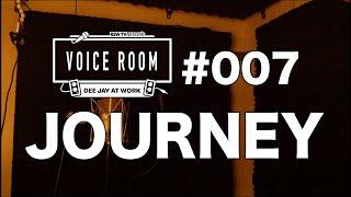 YouTube動画:#007【VOICE ROOM】JOURNEY / RYO the SKYWALKER【毎週金曜日】