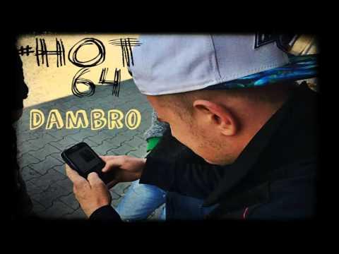 Dambro - Hot 64 (prod. Pepi Beats)