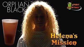 Orphan Black Helena's Mission Cocktail