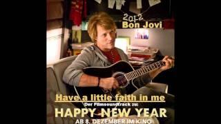 Bon Jovi - Have a little faith in me (NEW SONG 2012) !!!