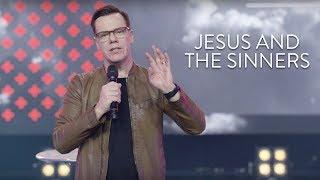 Jesus And The Sinners | Jud Wilhite