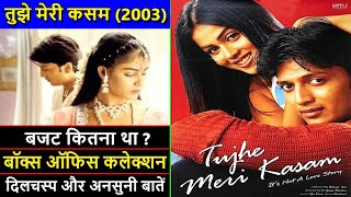 Tujhe Meri Kasam 2003 Movie Budget, Box Office Collection, Verdict and Unknown Facts | Riteish