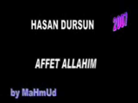 Hasan Dursun - Affet Allahim (Gültanem / 2007)