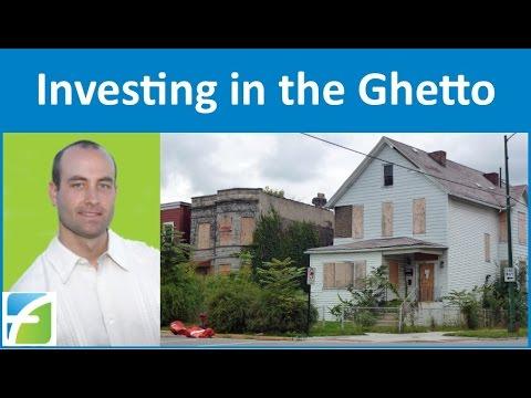 Investing in the Ghetto