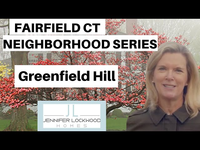 Fairfield CT: Neighborhood Tour of Greenfield Hill Neighborhood