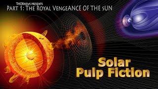 Solar Pulp Fiction: The Royal Vengeance of the Sun