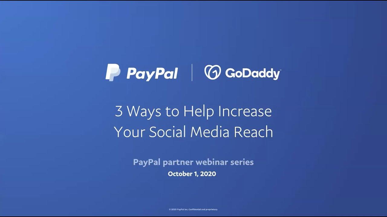 PayPal Webinar: 3 Ways to Help Increase Your Social Media Reach