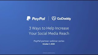 PayPal Webinar: 3 Ways to Help Increase Your Social Media Reach
