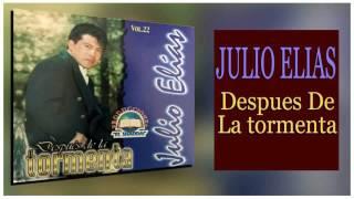 Juli Elias, Despues De La Tormenta