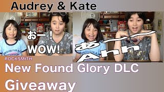 Audrey & Kate talk about New Found GloryDLC Giveaway for ROCKSMITH!...