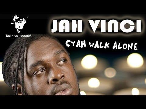 Jah Vinci - Cyah Walk Alone [Devotion Riddim] April 2014