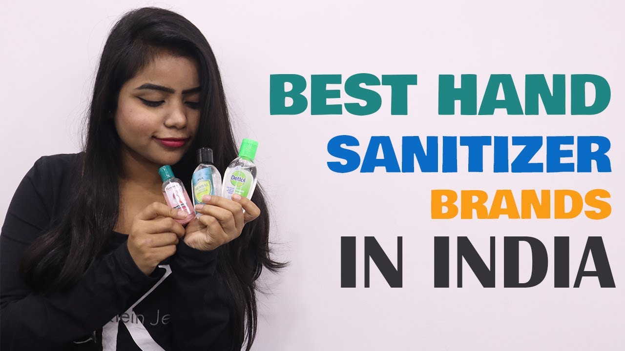 Best Hand Sanitizers In India Top 20 Hand Sanitizer Brands