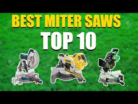Top 10 Best Miter Saws 2019 | Best Miter Saw Reviews
