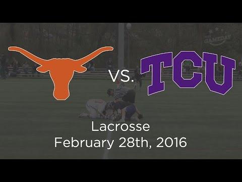 Texas vs TCU – Lacrosse – February 28, 2016