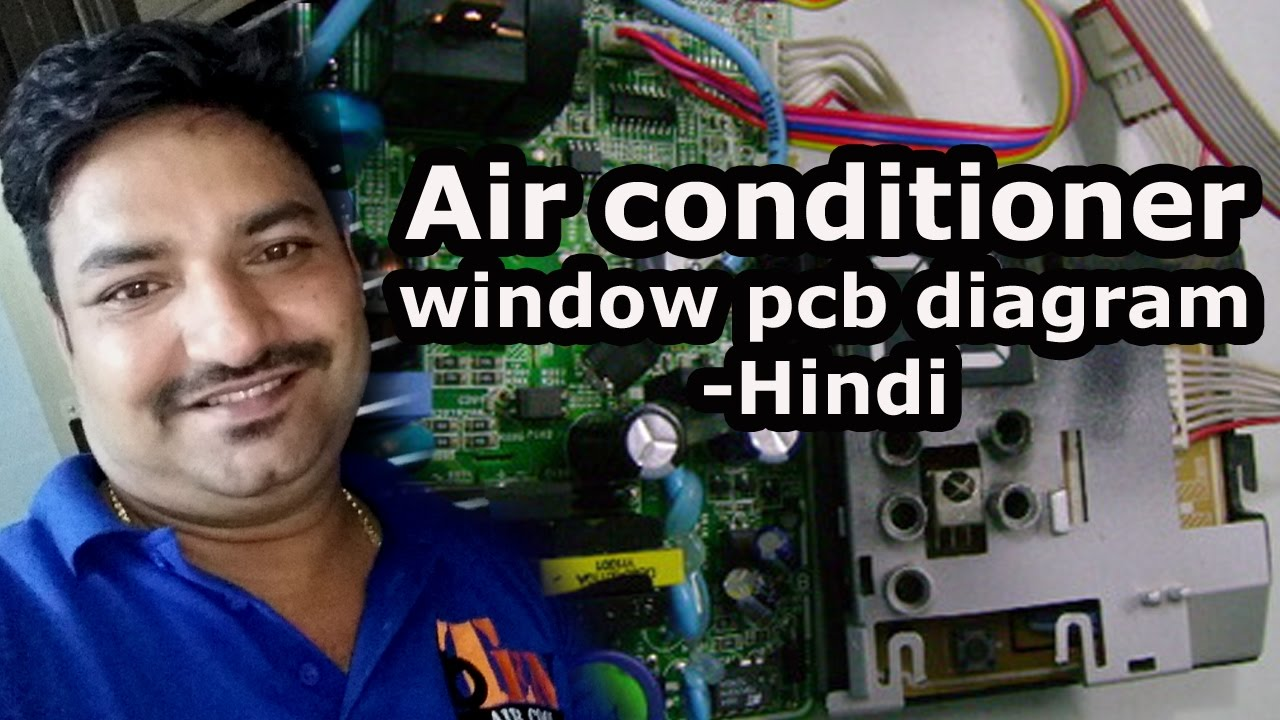 Air Conditioner Window Pcb Diagram Hindi Youtube Freezer Compressor Wiring