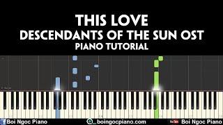 Davichi - This love (Descendants of the Sun OST)   Piano tutorial #69   Bội Ngọc Piano