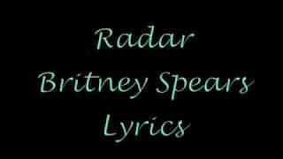 Radar Lyrics Britney Spears
