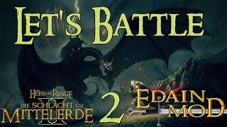 Let's Battle HdR Schlacht um Mittelerde 2 Edain Mod #002 - Das Blatt wendet sich [Full-HD]